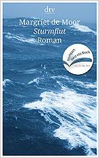 Cover: Sturmflut von Margriet de Moor. Übersetzung: Helga van Beuningen (Sonderausgabe für »Stuttgart liest ein Buch)
